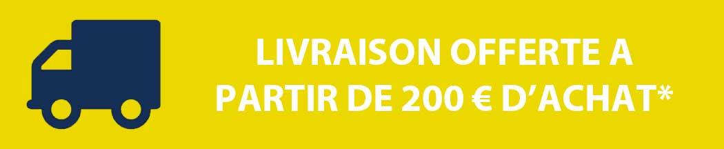 Livraison OFFERTE à partir de 200 € d'achat (France métropolitaine)