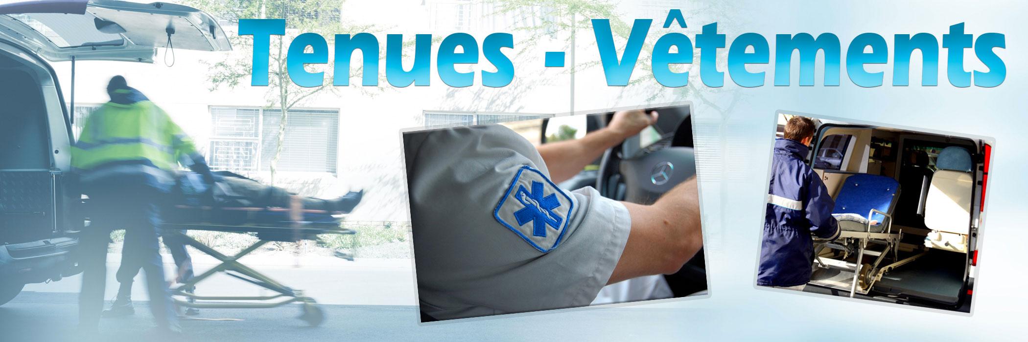 Tenues et vêtements pour les ambulanciers
